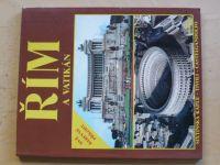 Řím a Vatikán - Sixtinská kaple - Tivoli - Castelgandolfo (1994)