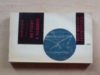 Úlehla - Od fyziky k filosofii (1963)