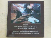 Vydrová - Vývoj a historie řemeslné hračkářské výroby v příhraniční oblasti Krušných hor