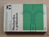 Kulínský a kol. - Mechanika v příkladech (1971)