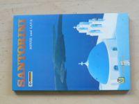 Santorini SONNE und LAVA  (německy)
