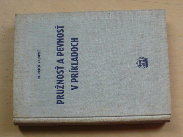 Vadovič - Pružnosť a pevnosť v príkladoch (1958)