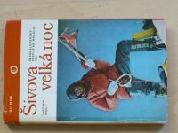 Wolf - Šivova velká noc - Čs. výstup na Makalu 1976 (1976)