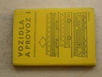 Antonický a kol. - Vozidla a provoz I. (1985)