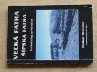 Brandos - Turistický průvodce - Veľká Fatra, Šípska Fatra (2000)