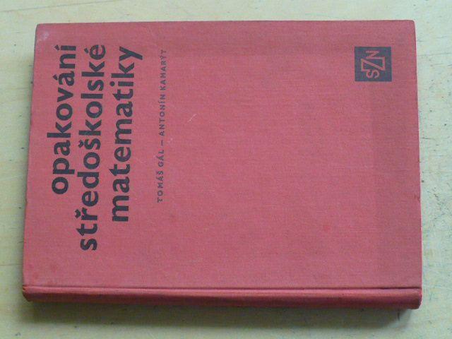 Gál, Kamarýt - Opakování středoškolské matematiky (1967)