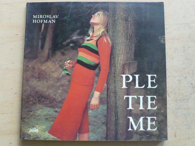 Hofman - Pletieme (1973) slovensky