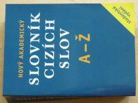 Nový akademický slovník cizích slov A-Ž (2009)