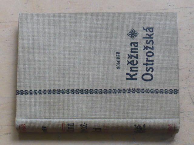 Solověv - Kněžna Ostrožská (nedatováno)