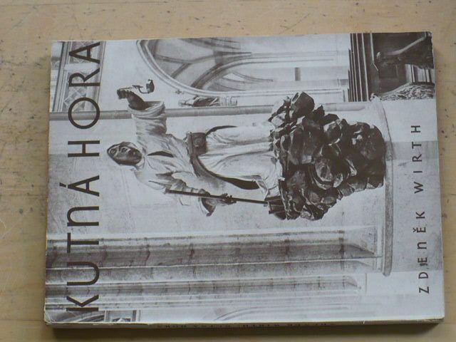 Zdeněk Wirth - Kutná Hora (1930) 89 fotografií architektur, maleb a plastik