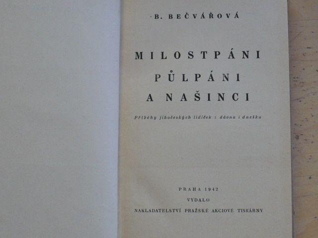 Bečvářová -Milostpáni, půlpáni a našinci (1942) Příběhy jihočeských lidiček z dávna i dneška