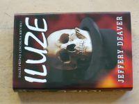 Deaver - Iluze (2003)