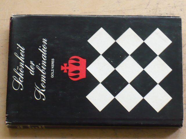 Golz, Keres - Schönheit der Kombination (1972)