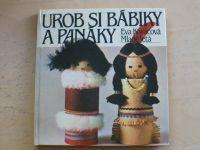 Kováčová - Urob si bábiky a panáky (1984) slovensky