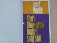 Poulík - Staří Moravané budují svůj stát (1960)