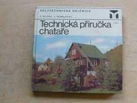 Seyček, Hubálovský - Technická příručka chataře (1980)