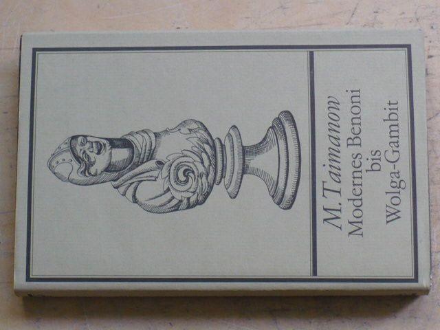 Taimanow - Modernes Benoni bis Wolga-Gambit (1986)