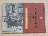 Buchtík - Zdění do rohové stojky (1955) Odborné příručky pro stavebnictví