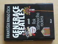 Čech - Generace Beatles aneb rok stárnoucího rockera (2012)