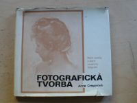 Gregorová - Fotografická tvorba (1972) slovensky