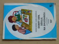 Ilustrované sešity 107 - Georgiu - Dobrý den, děkuji, na shledanou... (1985)