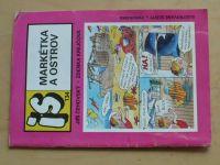 Ilustrované sešity 134 - Čehovský - Markétka a ostrov (1989)