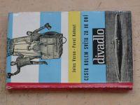 Jules Verne - Pavel Kohout - Cesta kolem světa za 80 dní (1962) divadlo