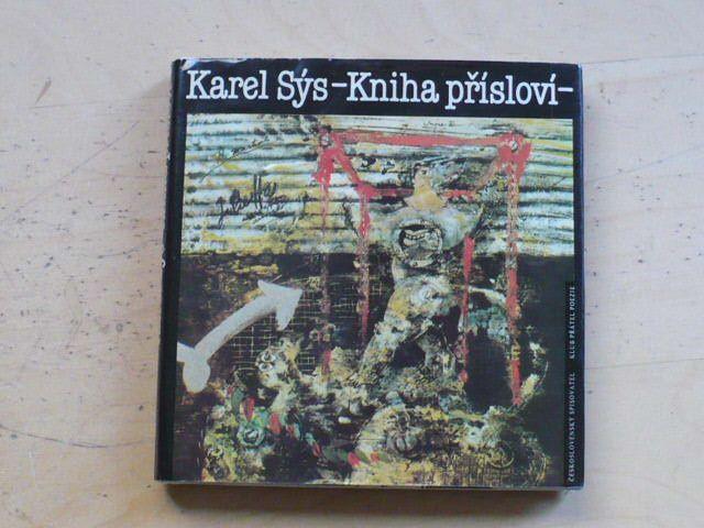 Karel Sýs - Kniha přísloví (1985)