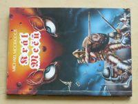 Moorcock - Král mečů (1994)