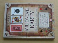 Rajsigl - Milionové karty (2008)