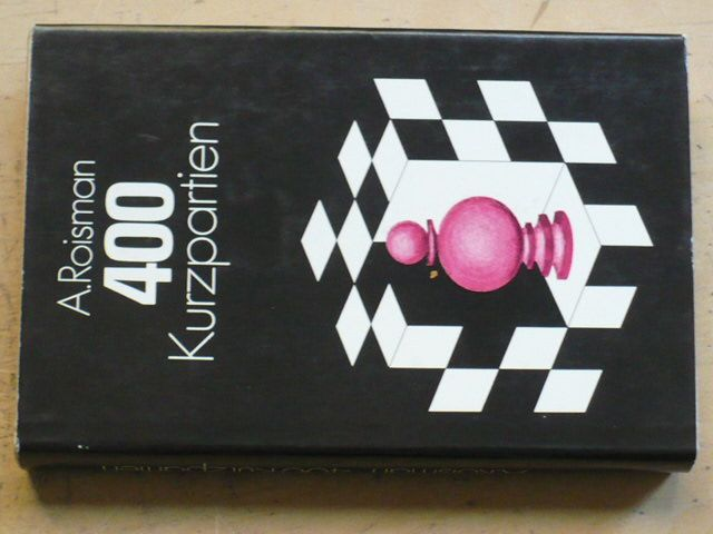 Roisman - 400 Kurzpartien (1980)