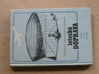Trebichavský a kol. - Letecká doprava včera, dnes a zajtra (1981)
