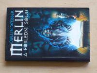 Webber - Merlin a poslední soud (1999)