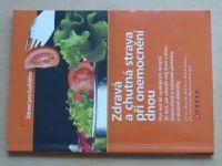 Zdravá a chutná strava při onemocnění dnou (2006)