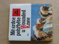 Brown - Mé srdce pohřběte u Wounded Knee (1976)