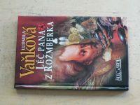 Vaňková - Léč pana z Rožmberka (2000)