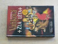 Vaňková - Zlá léta (Lev a růže II.) (1994)