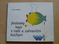 Vrabec - Jihočeský kapr v naší a zahraniční kuchyni (1979)