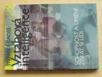 Gross - Vztahová inteligence - Schopnost a umění získat si lidi (2000)