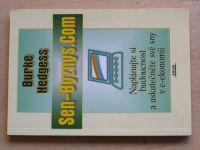 Hedgess - Sen-Byznys.Com - Naplánujte si budoucnost a uskutečněte své sny v e-ekonomii (2002)