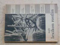 Malý lexikon rostlin (1966) hrnkové rostliny, letničky a dvouletky, řezané květy a zeleň, kaktusy a