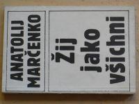 Marčenko - Žij jako všichni (1990)