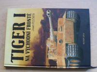 Restayn - Tiger I. na východní frontě (2007)