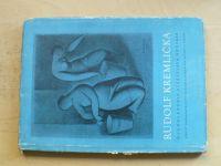 Rudolf Kremlička (1955) úvodní text Vítězslav Nezval