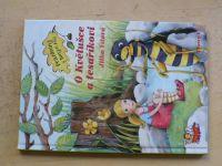 Vítová - O Květušce a tesaříkovi - Prázdniny v hmyzí říši (2011)