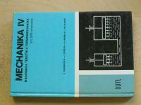 Vondráček, Středa, Mamula, Hlinka - Mechanika IV - Mechanika tekutin a termomechanika (1978)