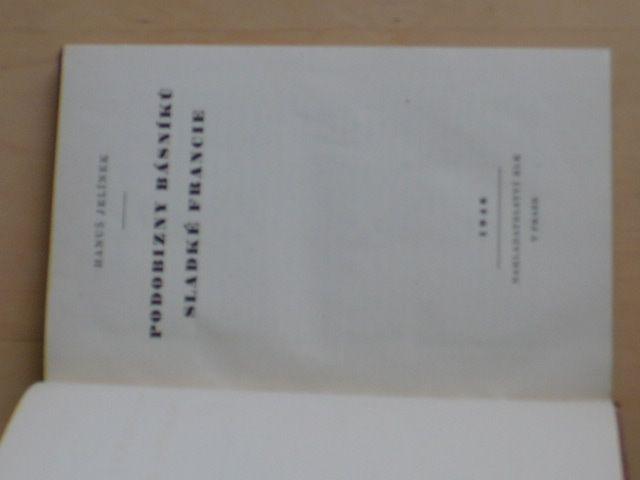 Jelínek - Podobizny básníků sladké Francie (1946)
