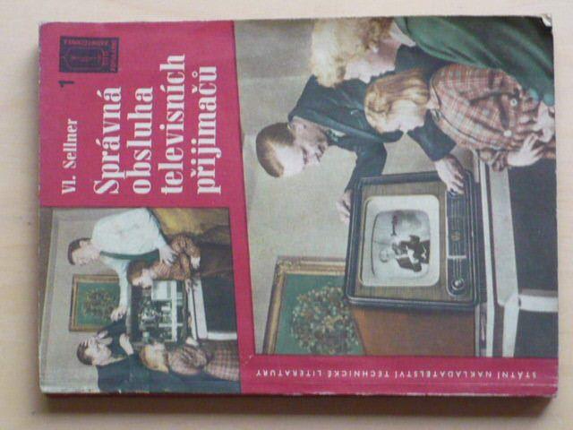 Sellner - Správná obsluha televisních přijímačů (1958)