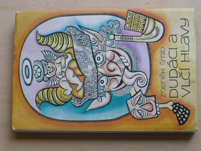 Šmíd - Dudáci a vlčí hlavy (1987)