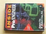 Utz, Cox - Inside Pro/Engineer - 1. české vydání (1995)